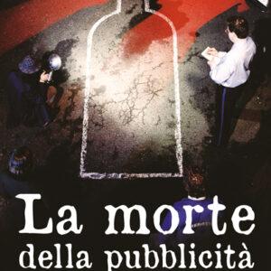 LA MORTE DELLA PUBBLICITA'-0