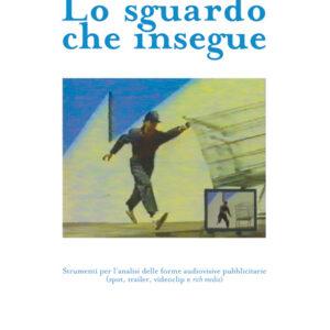LO SGUARDO CHE INSEGUE-0