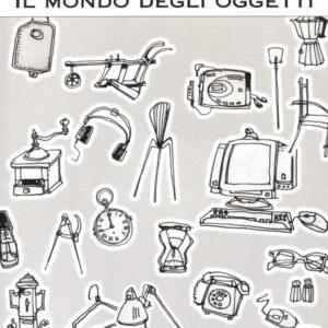 IL MONDO DEGLI OGGETTI-0