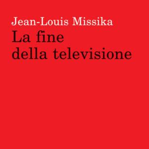 LA FINE DELLA TELEVISIONE-0