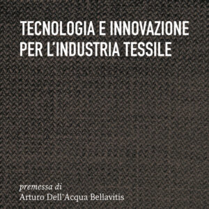 TECNOLOGIA E INNOVAZIONE PER L'INDUSTRIA TESSILE-0