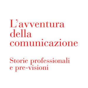 L'AVVENTURA DELLA COMUNICAZIONE-0