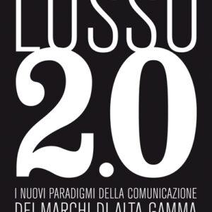 LUSSO 2.0, EVOLUZIONE DIGITALE-0