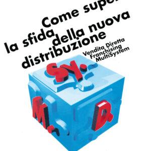 COME SUPERARE LA SFIDA DELLA NUOVA DISTRIBUZIONE-0
