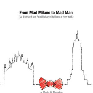 FROM MAD MILANO TO MAD MAN-0